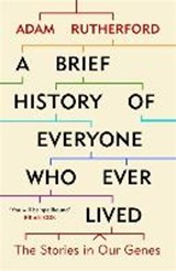 A Brief History of Everyone Who Ever Lived | Adam Rutherford |