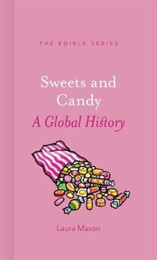 Sweets and candy: a global history