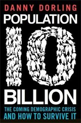 Population 10 Billion | Danny Dorling |