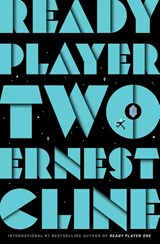 Ready Player Two | Ernest Cline | 9781780897448