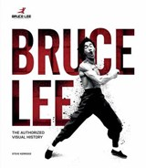 Bruce lee life in pictures | Steve Kerridge |
