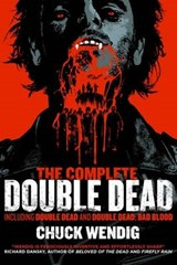 The Complete Double Dead | Chuck Wendig |