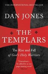 The templars: the rise and fall of god's holy warriors | Dan Jones |
