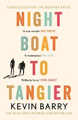 Night boat to tangier | Kevin Barry | 9781782116202