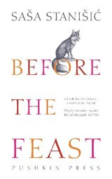 Before the Feast | Sasa Stanisic |