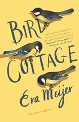 Bird cottage | Eva Meijer ; Antoinette Fawcett |