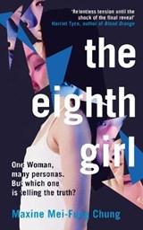 The eighth girl | Maxine Mei-Fung Chung | 9781782276944
