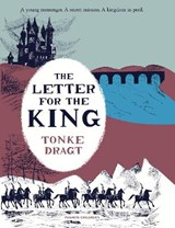 Letter for the king | Tonke (author) Dragt ; Laura (translator) Watkinson |