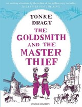 Goldsmith and the master thief | tonke dragt |