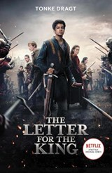 Letter for the king (netflix tie-in) | Tonke (author) Dragt ; Laura (translator) Watkinson |
