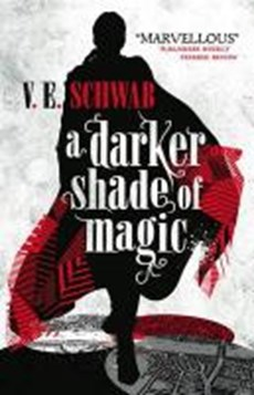Darker shade of magic (01): darker shade of magic