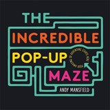 Incredible pop up maze | andy mansfield |