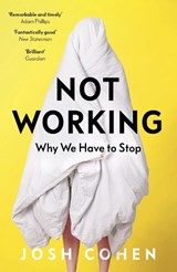 Not Working | Josh Cohen |