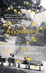 Asymmetry | Lisa Halliday | 9781783783960