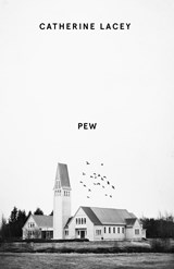 Pew | catherine lacey |