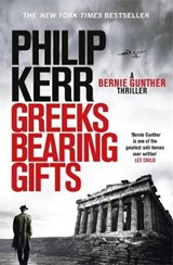 Greeks bearing gifts | Philip Kerr | 9781784296537