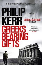 Greeks Bearing Gifts | KERR, Philip | 9781784296551