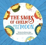 The Sages of Chelm and the Moon | Abas Shlomo |
