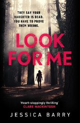 Look for me | Jessica Barry |
