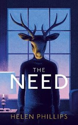 The Need | Helen Phillips | 9781784742843
