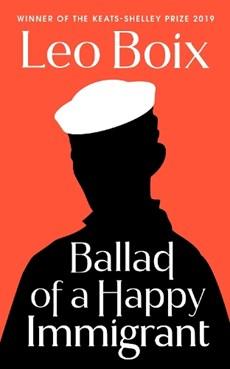 Ballad of a Happy Immigrant