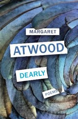 Dearly: poems | Margaret Atwood | 9781784743895