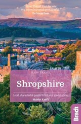 Shropshire (Slow Travel) | Marie Kreft |