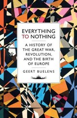 Everything to Nothing | Geert Buelens |