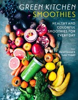 Green kitchen smoothies | David Frenkiel ; Luise Vindahl |