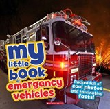 My Little Book of Emergency Vehicles | Claudia Martin |