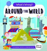 What's Wrong? Around the World | Catherine Veitch ; Fermin Solis |