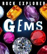 Rock explorer: gems | Claudia Martin |