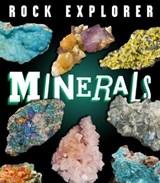 Rock explorer: minerals | Claudia Martin |