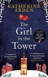 Girl in The Tower | ARDEN, Katherine | 9781785031076