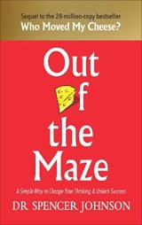 Out of the maze | Dr Spencer Johnson |