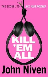 Kill 'em all | John Niven | 9781785151583