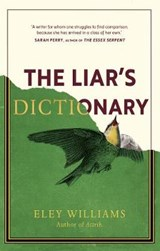 The liar's dictionary | eley williams | 9781785152047