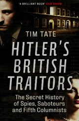 Hitler's british traitors | Tim Tate |
