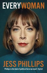 Everywoman | Jess Phillips |