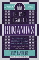 Race to save the romanovs | Helen Rappaport |