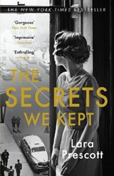 Secrets we kept | Lara Prescott |