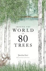 Around the world in eighty trees | Drori, Jonathan ; Clerc, Lucille |