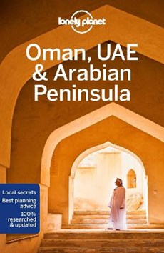 Lonely planet: oman, uae & the arabian peninsula (6th ed)
