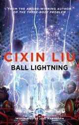 Ball lightning | Cixin Liu | 9781786694690