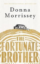 The Fortunate Brother | Donna Morrissey |
