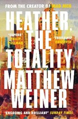 Heather, the totality | Matthew Weiner | 9781786890665