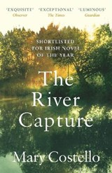 The river capture | Mary Costello |