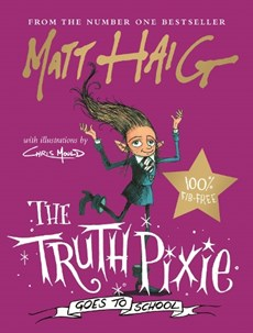 Truth pixie (02): the truth pixie goes to school