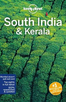 Lonely planet: south india & kerala (10th ed)