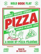 Pizza | Elliot, Thom ; Elliot, James |
